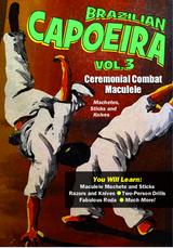 Brazilian Capoeira Vol. 3 - Ceremonial Combat Maculele ( Machete ) and Sticks