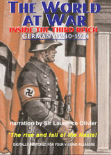 The World At War Inside The Third Reich Germany 1940 - 1944