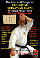 Lost and Forgotten Katas of Richard Biggie Kim's Shoring Ryu Karate Vol. 3