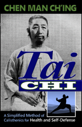 Tai Chi - A Simplified Method of Calisthenics for Health and Self-Defense