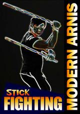 """Modern Arnis """"Stick Fighting"""""""