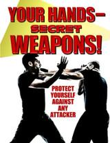 Your Hands Secret Weapons