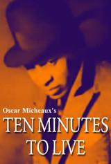 Ten Minutes To Live ( Download )
