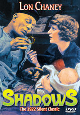 Shadows ( The 1922 Silent Classic )