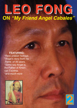 """Leo Fong On """" My Friend Angel Cabales """" (Download)"""