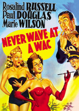Never Wave At A WAC ( Download )