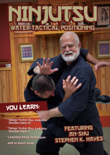 Ninjutsu WATER Tactical Positioning - Stephen Hayes