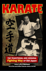 Karate: The traditional and original fighting way of old japan