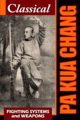 Classical Pa Kua Chang