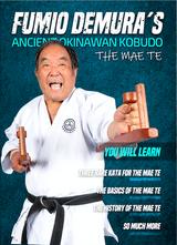 Fumio Demura Ancient Okinawan Kobudo #2 - The Mae Te ( Download )