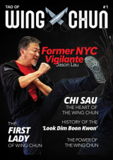 Tao of Wing Chun Magazine #1 Print Copy