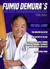 Fumio Demura Ancient Okinawan Kobudo #8 - The Eku