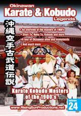 OKKL Karate Kobudo Masters of the 1900's Vol. 24