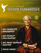 The Legacy of Gichin Funakoshi Magazine Issue 1 FREE Digital download