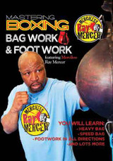 Mastering Boxing: Bag Work & Foot Work with Ray Mercer