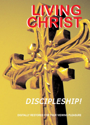Living Christ 6 Discipleship