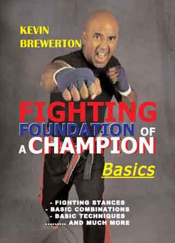 Fighting Foundation of a Champion - Basics