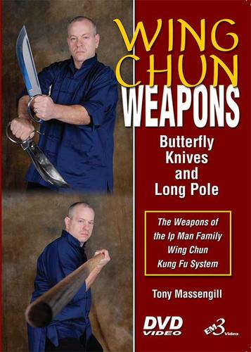 Wing Chun Weapons