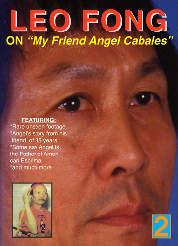 """Leo Fong On """" My Friend Angel Cabales """""""