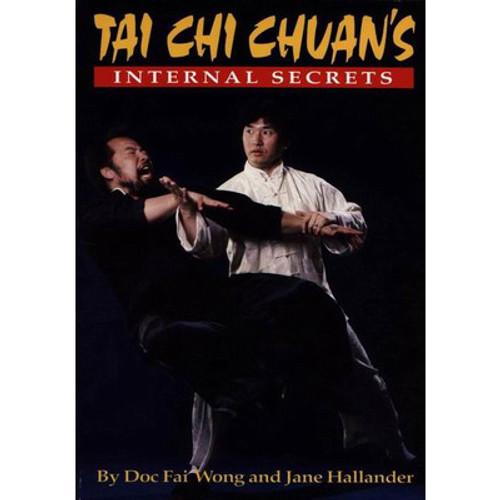 The Internal Secrets of Tai Chi Chuan