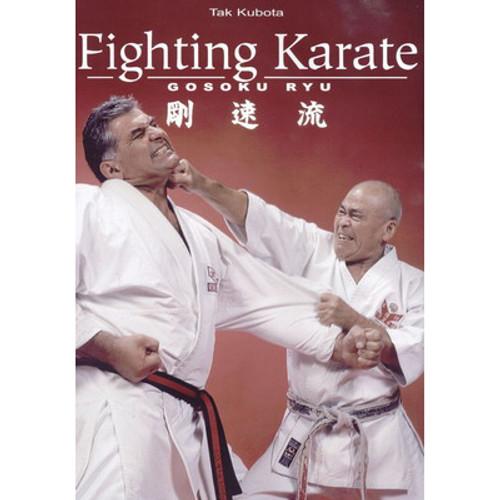Fighting Karate: Gosoku Ryu