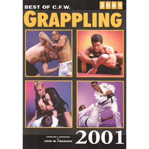 Best of CFW Grappling 2001 - Fraguas