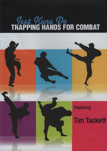 Jeet Kune Do: Trapping Hands for Combat