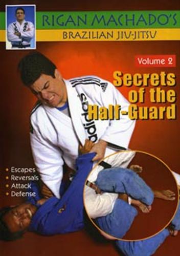 Secrets of the Half-Guard Volume 2