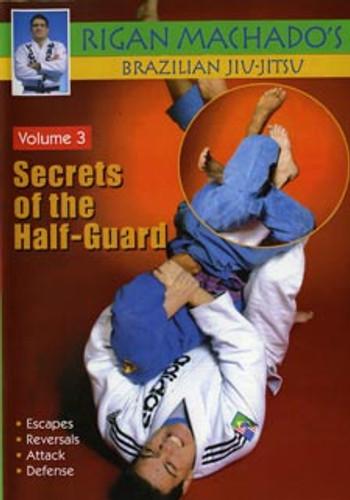 Secrets of the Half-Guard Volume 3