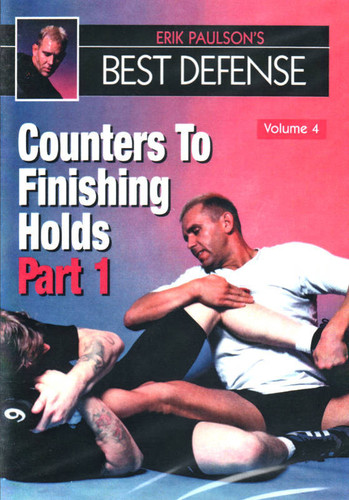 Erik Paulsons' Best Defense Volume 4: Counters to Finishing Holds Part 1