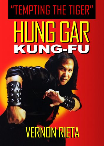 Hung Gar Kung Fu (Tempting the Tiger)