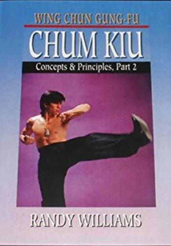 Wing Chun Gung-Fu Chum Kiu Concepts & Principles Part 2