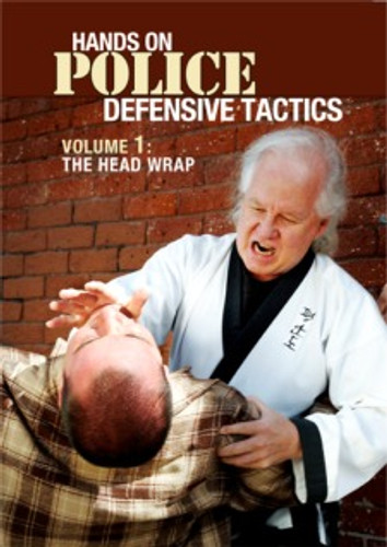 Police Defensive Tactics Volume 1