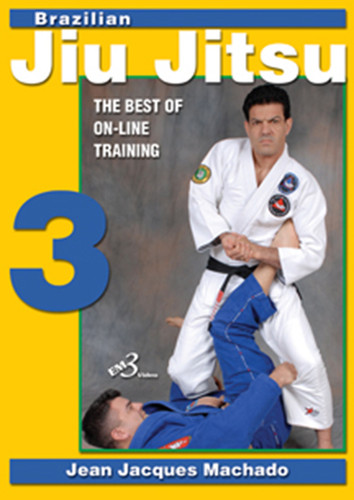 BRAZILIAN JIU JITSU THE BEST OF ON-LINE TRAINING VOLUME 3