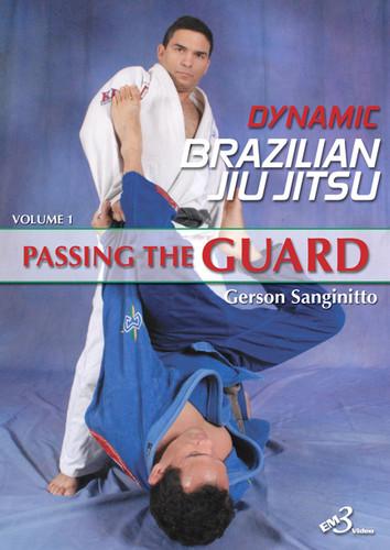 DYNAMIC BRAZILIAN JIU JITSU PASSING THE GUARD VOLUME 1