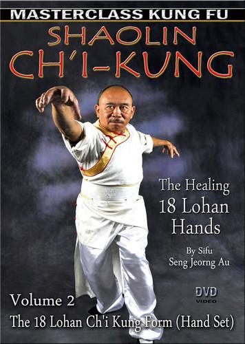 Ch'i Kung (The Healing 18 Lohan Hands) By Sifu Seng Jeorng Au Volume 2: The Shaolin 18 lohan Ch'i Kung Form.