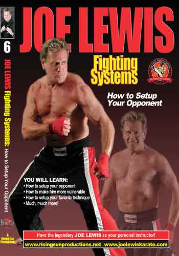 Joe Lewis - How To Setup Your Opponent