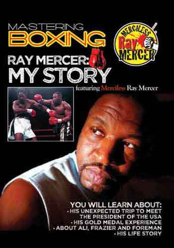 Mastering Boxing: My Story with Ray Mercer ( Download )