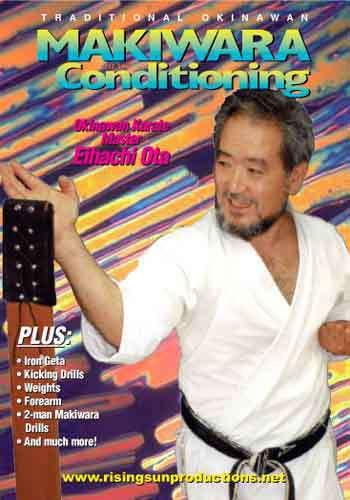 Traditional Okinawan - Makiwara and Conditioning ( Download )