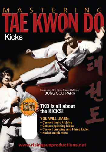 Mastering Tae Kwon Do Kicks ( Download )