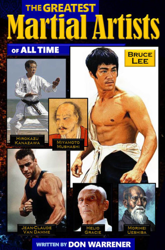 The Greatest Martial Artists of all time (Download)