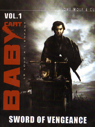 Lone Wolf and Cub 1: Baby Cart Sword of Vengeance