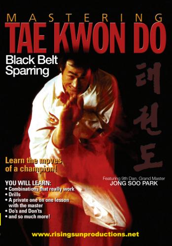Mastering Tae Kwon Do Black Belt Sparring DL