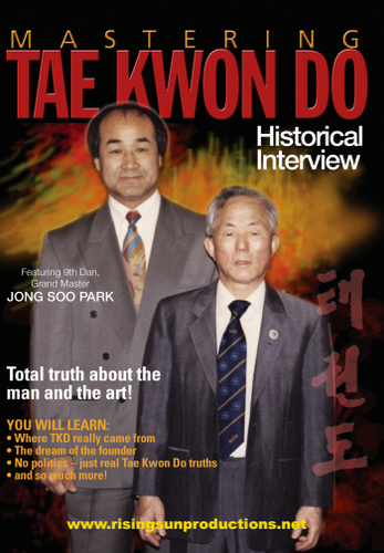 Mastering Tae Kwon Do Historical Interview ( Download )