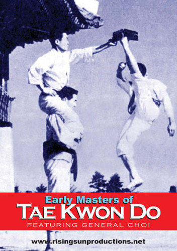 Early Masters Of Tae Kwon Do ( Download )