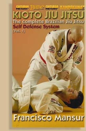 Brazilian Jiu-Jitsu Kioto System Francisco Mansur: Self Defense Vol.1 ( Download )