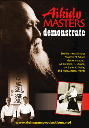 Aikido Masters Demonstrate (Video Download)