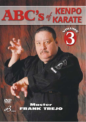 ABC's Of Kenpo Karate By Master Frank Trejo Vol. 3 ( Download )