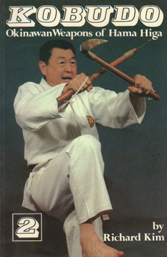 Kobudo Vol.2 Hama Higa by Richard Kim
