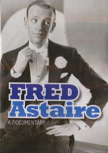 Fred Astaire: A Documentary ( Download )